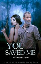 You saved me by kaydeeann85