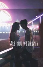 Are you with me? by michelleamato
