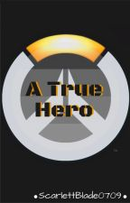A True Hero (Overwatch X-reader) by ScarlettBlade0709