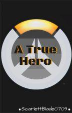 A True Hero (Overwatch X-reader) by ScarlettBlade0709