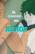 El camino del héroe by RyuuNokaru