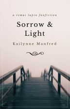 Sorrow & Light by KailynneM