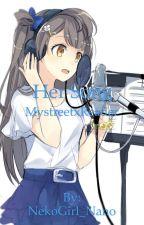 Mystreet X Reader by NekoGirl_Nano