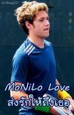 [Fic] MoNiLo Love ส่งรักให้ถึงเธอ Niall Horan by mooklouist91