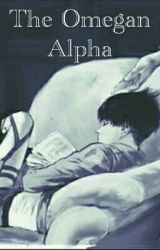 The Omegan Alpha by Cause_fanfiction