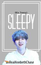 Sleepy / Min Yoongi Fanfic by RealAnnabethChase