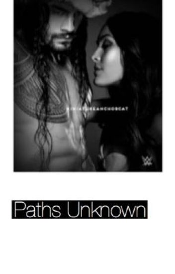 Paths Unknown // Roman reigns DISCONTINUED