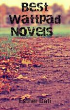 Best Wattpad Novels by EstherDati