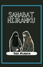 SAHABAT HIJRAHKU [Proses Revisi] by Dekur379
