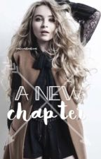 A  New Chapter | Sequel | [ COMPLETED ] by RadicalBadical