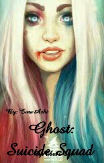 Ghost: Suicide Squad