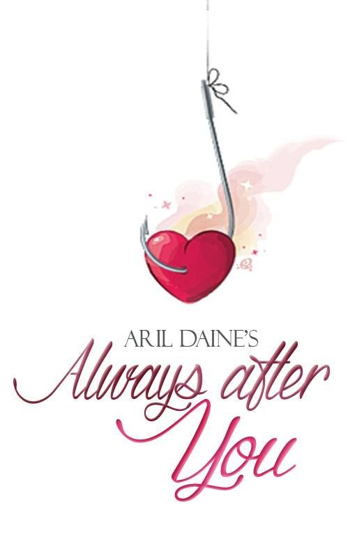 Always After You by aril_daine
