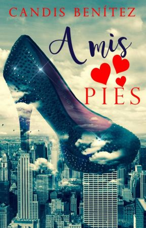A mis Pies by WriterCB