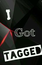 I GOT TAGGED by Black_Dawn_1