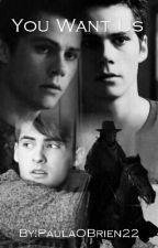 You Want Us (Teen Wolf Stiles) 5/13 by PaulaOBrien22