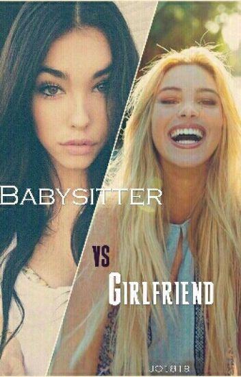 New babysitter  vs  Girlfriend  { TOME 2 }
