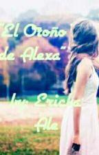 El Otoño de Alexa by Ericka-Ale