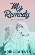 My Remedy by AprilCahaya