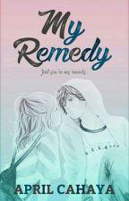 My Remedy by AprilCahaya