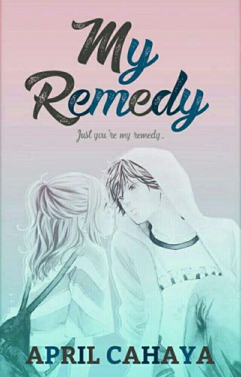 My Remedy