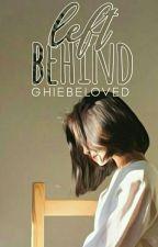 Left Behind by GHIEbeloved