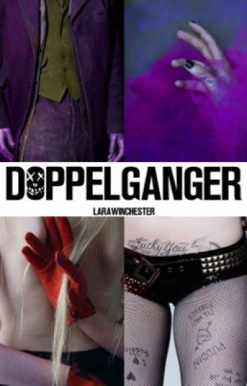Doppelganger ⇛ Suicide Squad