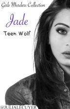 Jade [Teen Wolf] by julialecuyer