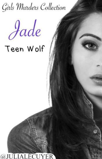 Jade [Teen Wolf]