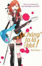 [ Fairy Tail ] Chúng Ta Là Idol by -_Cheki_Love_-