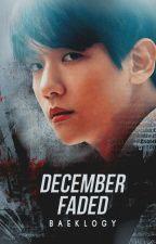 December Faded [ChanBaek] by baeklogy