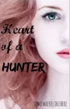 The Heart of a Hunter by somewherelikehere