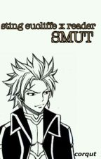Sting Eucliffe X Reader •Lemon• (Fairy Tail) [COMPLETED ✔️] by corqut