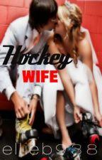 Hockey Wife by ellieb938