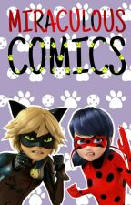 MIRACULOUS COMICS ✔ by justhotice
