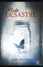 Belo Desastre by polianathais