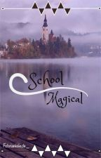 School Magical by febrianidinda_