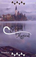 School Magical by febrianidinda_