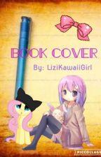 Book Cover by LiziKawaiiGirl