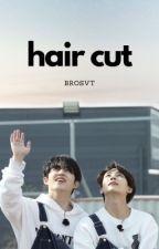 HAIR CUT → JEONGCHEOL by brosvt