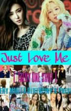 Just Love Me by TaenyMyanmar