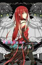 Sabaku No _____ (Mitsuki Y Tu) by -_Meishiro_-