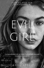 Evil Girl ||Cameron Dallas|| by carolzita_carp