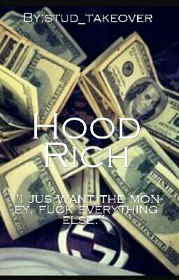 Hood Rich 💰