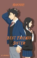[Haikyuu!!]Best Friend's Sister - Kuroo Tetsurou x OC by midnight0406