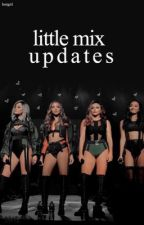 Little Mix Updates by Iostgirl