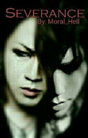 Severance (Boy X Boy) -Aoi x Ruki- by Moral_Hell