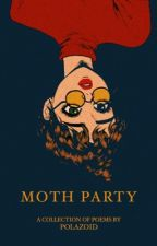 Moth Party by polazoid