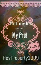 Hot Nights With My Prof (R-16) by Yeoboizlu