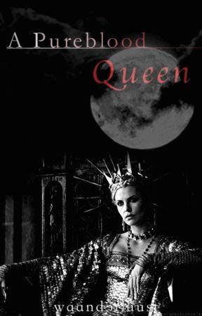 A Pureblood Queen by waand3rluust