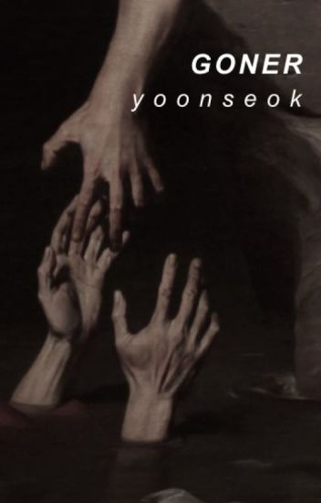 G O N E R | yoonseok